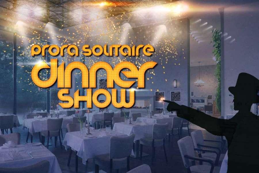 Prora Solitaire Dinner-Show mit 4-Gänge-Menü